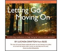 Letting Go Moving On CD by Lucinda Drayton, Bliss